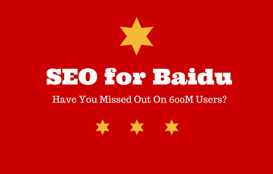 SEO for Baidu: Have You Missed Out On 600M Users?