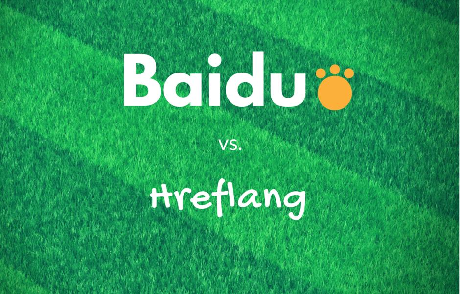 Baidu versus Hreflang